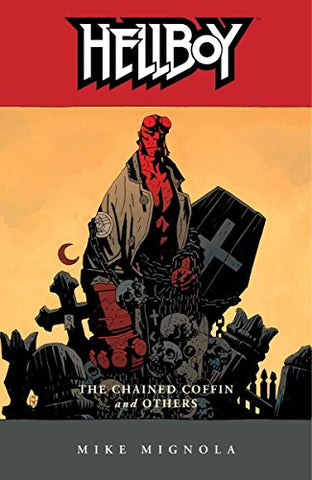 Hellboy Volume 3: The Chained Coffin and Others - NEW EDITION!: Chained Coffin and Others v. 3 (Hellboy (Dark Horse Paperback))