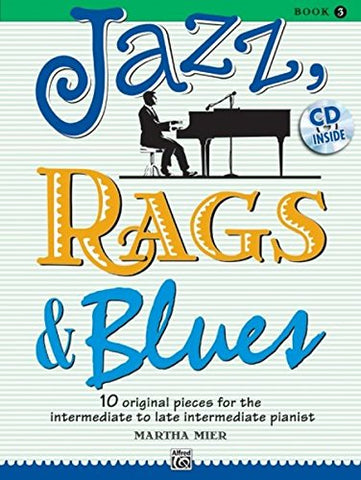 Jazz, Rags and Blues Volume 3 (book and CD) (Jazz, Rags & Blues)