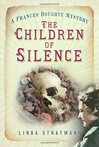 The Children of Silence (Frances Doughty Mysteries)