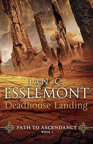 Deadhouse Landing: Path to Ascendancy Book 2