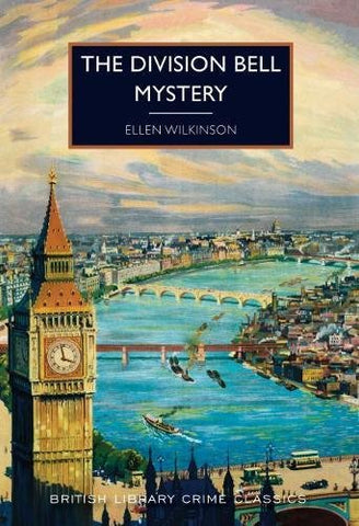 The Division Bell Mystery (British Library Crime Classics)