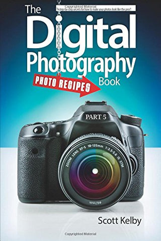 The Digital Photography Book: Part 5: Photo Recipes