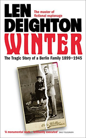 Winter: The Tragic Story of a Berlin Family, 18991945