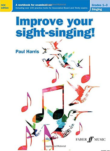 Improve your sight-singing! Grades 1-3