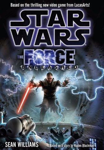 Star Wars: Force Unleashed (the Novel)