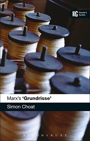 Marx's 'Grundrisse' (Reader's Guides)