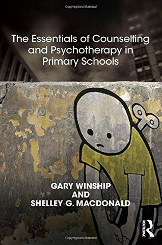 The Essentials of Counselling and Psychotherapy in Primary Schools: On being a Specialist Mental Health Lead in schools (United Kingdom Council for Psychotherapy)