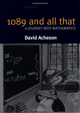 1089 and All That - A Journey into Mathematics