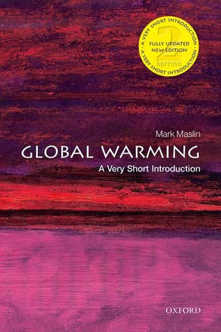 Global Warming: A Very Short Introduction (Very Short Introductions)