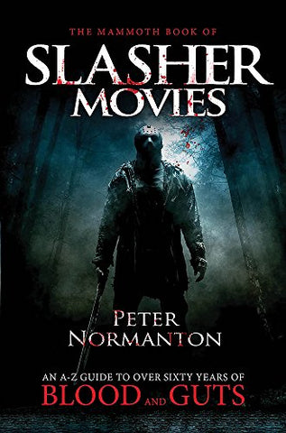 The Mammoth Book of Slasher Movies (Mammoth Books)