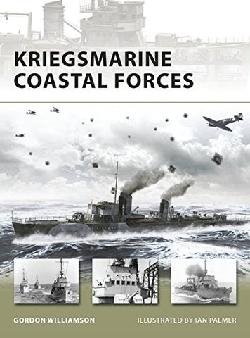 Kriegsmarine Coastal Forces (New Vanguard)