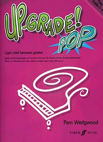 Piano: Grades 3-4 (Up-Grade Pop!)