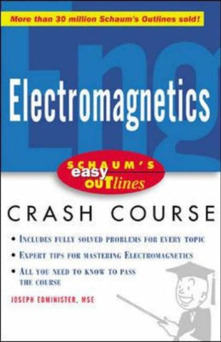 Schaum's Easy Outline of Electromagnetics: Based on Schaum's Outline of Theory and Problems of Electromagnetics (Schaum's Easy Outlines)