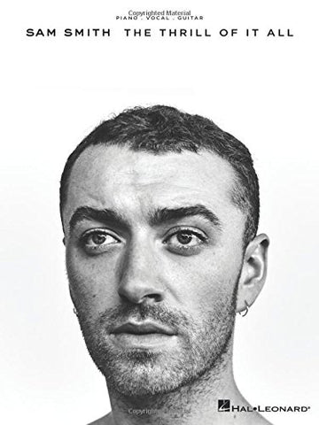 Sam Smith: The Thrill Of It All (PVG)