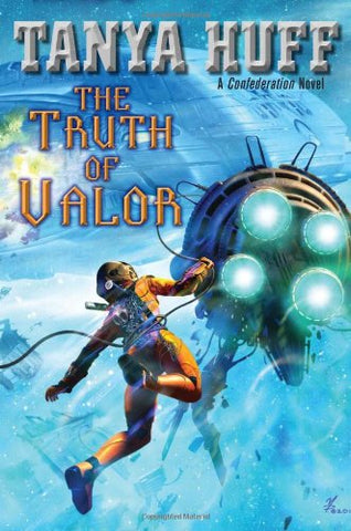 The Truth of Valor (Confederation Novels)