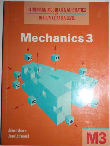 Heinemann Modular Maths For Edexcel AS & A Level Mechanics 3 (M3): No. 3 (Heinemann Modular Mathematics for Edexcel AS and A Level)