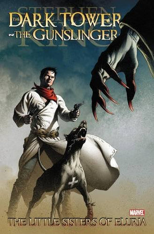 Dark Tower: The Gunslinger - The Little Sister of Eluria (Dark Tower (Marvel Comics))