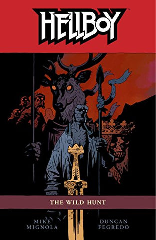 Hellboy Volume 9: The Wild Hunt (Hellboy (Dark Horse Paperback))