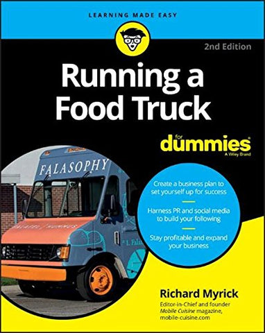 Running a Food Truck for Dummies, 2nd Edition (For Dummies (Lifestyle))
