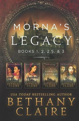 Morna's Legacy: Books 1, 2, 2.5, 3: Scottish Time Travel Romances: Volume 1 (Morna's Legacy Collections)