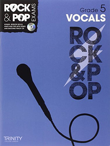 Trinity Rock & Pop Vocals Grade 5 (With Free Audio CD)