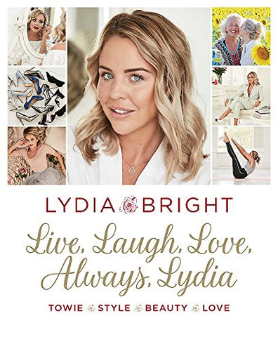 Live, Laugh, Love, Always, Lydia