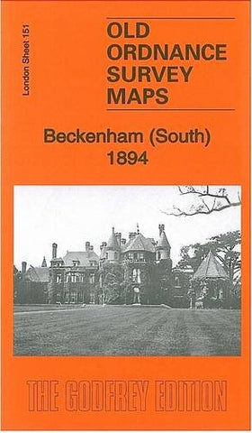 Beckenham (South) 1894: London Sheet 151.2 (Old Ordnance Survey Maps of London)