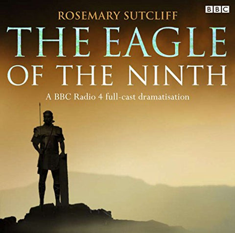 The Eagle Of The Ninth (BBC Radio)