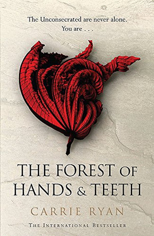 The Forest of Hands & Teeth