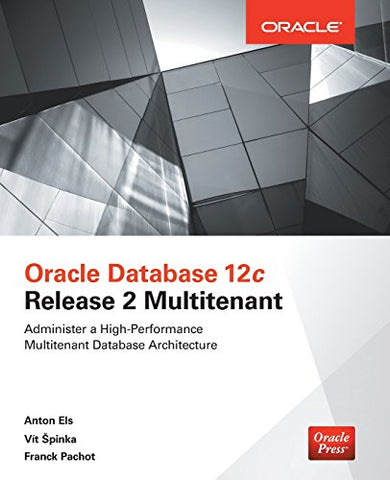 Oracle Database 12c Release 2 Multitenant (Oracle Press)