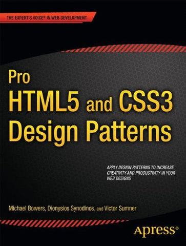 Pro HTML5 and CSS3 Design Patterns (Expert's Voice in Web Development)