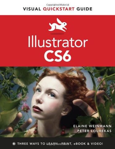 Illustrator CS6: Visual QuickStart Guide (Visual QuickStart Guides)