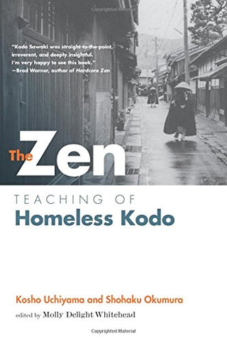The Zen Teaching of Homeless Kodo