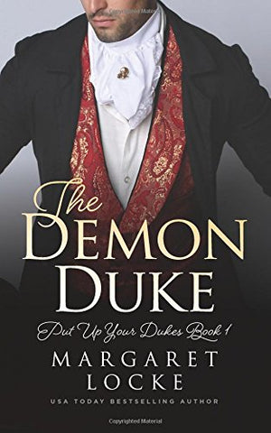 The Demon Duke: Volume 1 (Put Up Your Dukes)