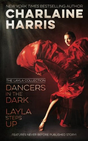Dancers in the Dark & Layla Steps Up: The Layla Collection