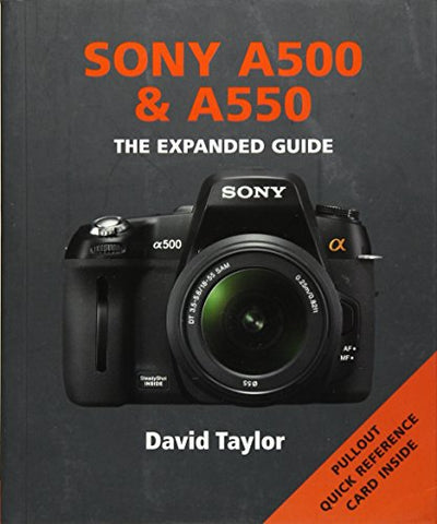 Sony A500 & A550 (Expanded Guide)