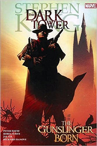 Dark Tower: The Gunslinger Born (The Dark Tower)