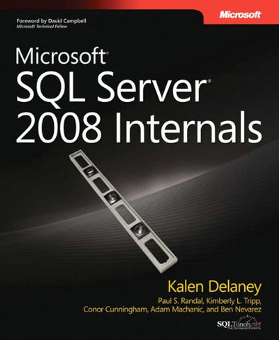 Microsoft SQL Server 2008 Internals (Developer Reference (Paperback))