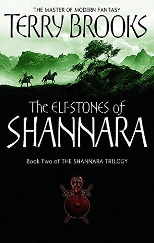 The Elfstones Of Shannara: The original Shannara Trilogy