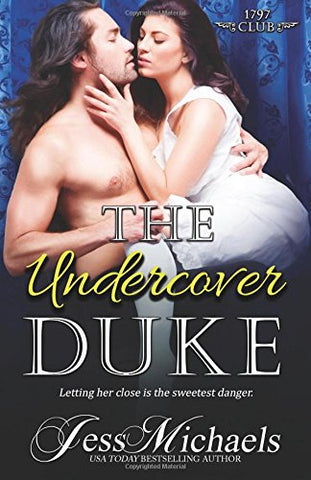 The Undercover Duke: Volume 6 (The 1797 Club)