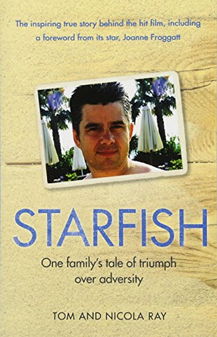 Starfish: One Family's Tale of Triumph After Tragedy