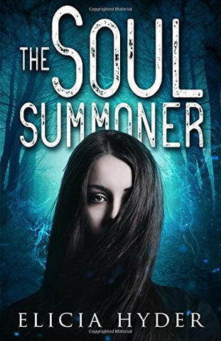 The Soul Summoner: Volume 1