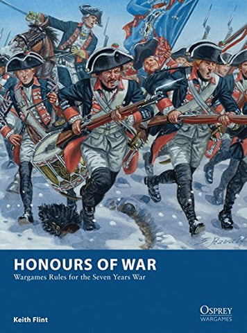 Honours of War: Wargames Rules for the Seven Years War (Osprey Wargames)