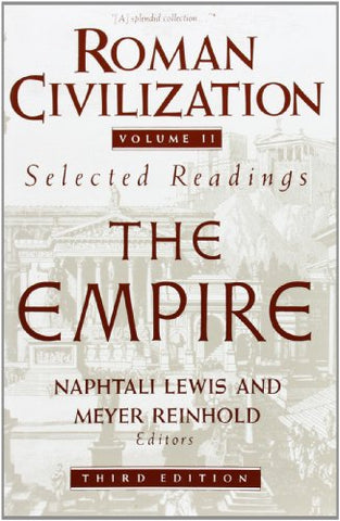 Roman Civilization: The Empire (Volume 2)