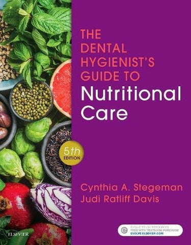 The Dental Hygienist's Guide to Nutritional Care, 5e