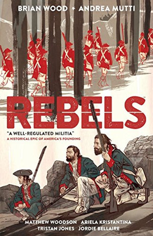 Rebels 01 Well Regulated Militia
