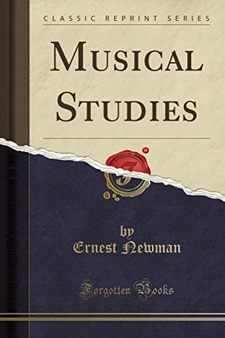 Musical Studies (Classic Reprint)
