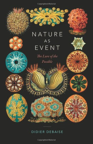 Nature as Event: The Lure Of The Possible (Thought in the Act)