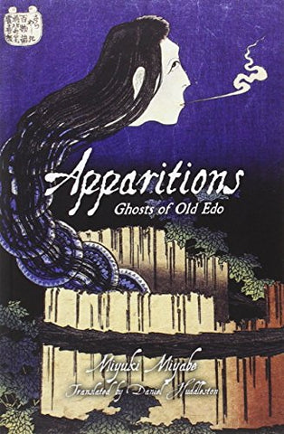 Apparitions: Ghosts of Old Edo Novel