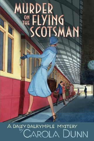 Murder on the Flying Scotsman (Daisy Dalrymple Mysteries (Paperback))